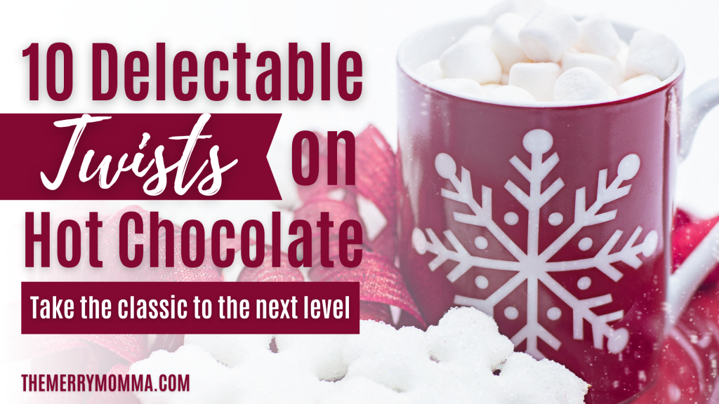10 Delectable Twists on Hot Chocolate