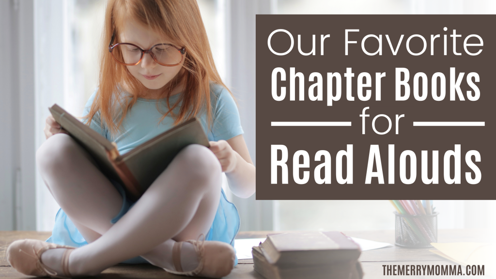 Our Favorite Chapter Books for Read-Alouds