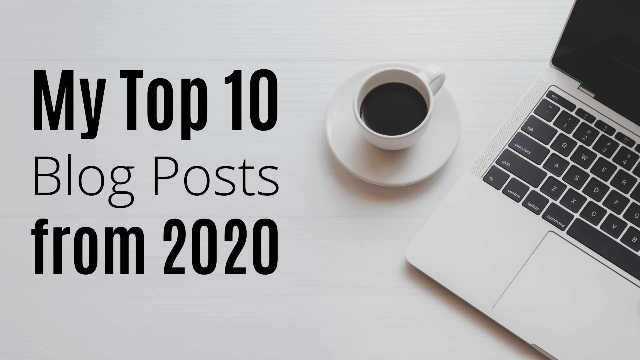 My Top 10 Posts from 2020 | The Merry Momma