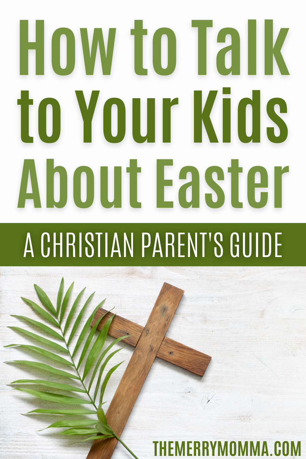 How to Talk To Your Kids About Easter   The Merry Momma