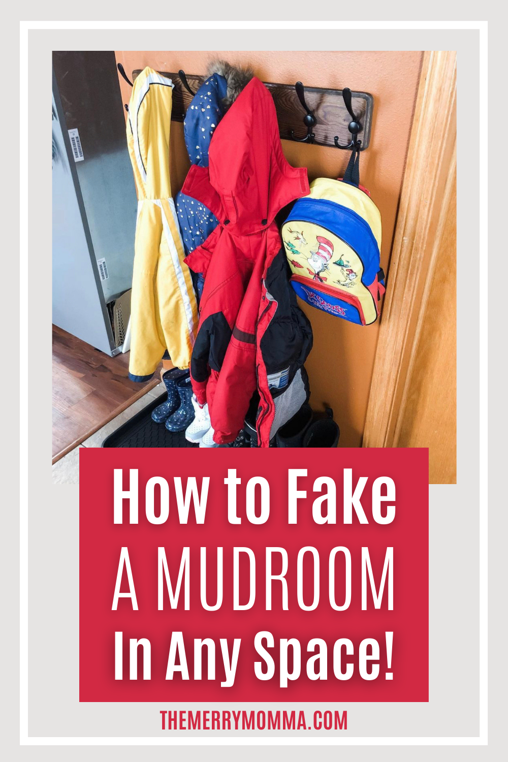 How to Fake a Mudroom In Any Space | The Merry Momma