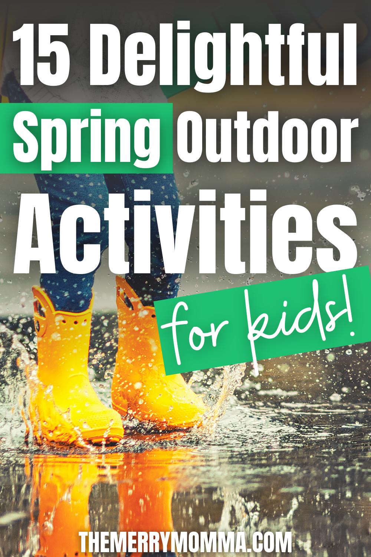 15 Delightful Spring Outdoor Activities for Kids