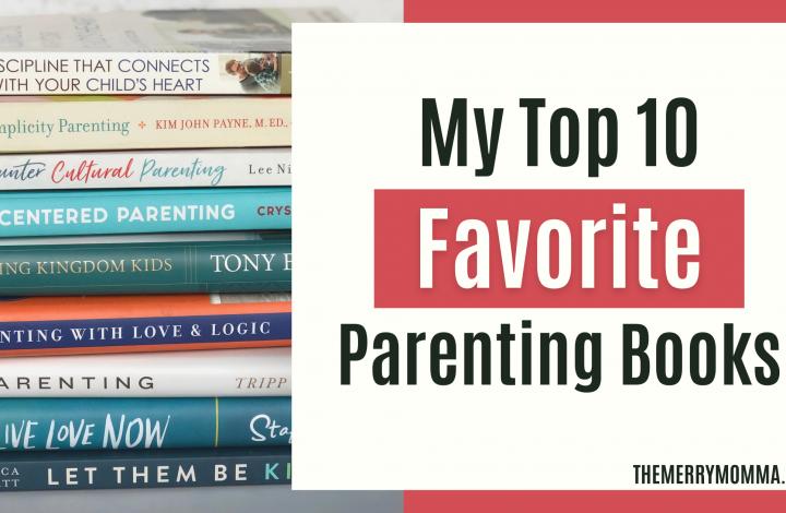 My Top 10 Favorite Parenting Books