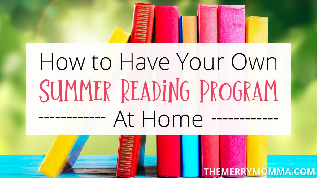 How to Have Your Own Summer Reading Program at Home