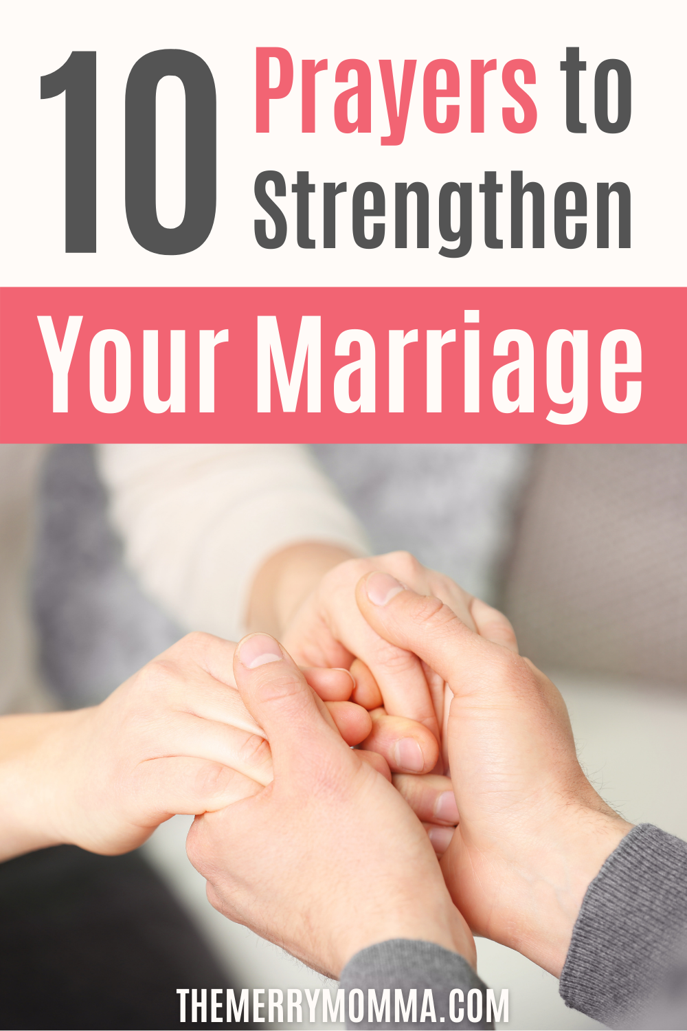 10 Prayers to Strengthen Your Marriage PIN