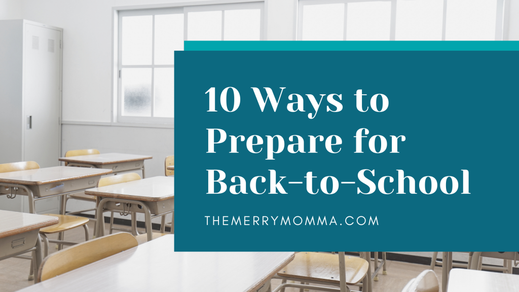 10 Ways to Prepare for Back to School
