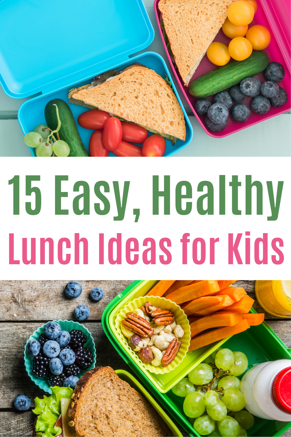 15 Easy, Healthy Lunch Ideas for Kids PIN