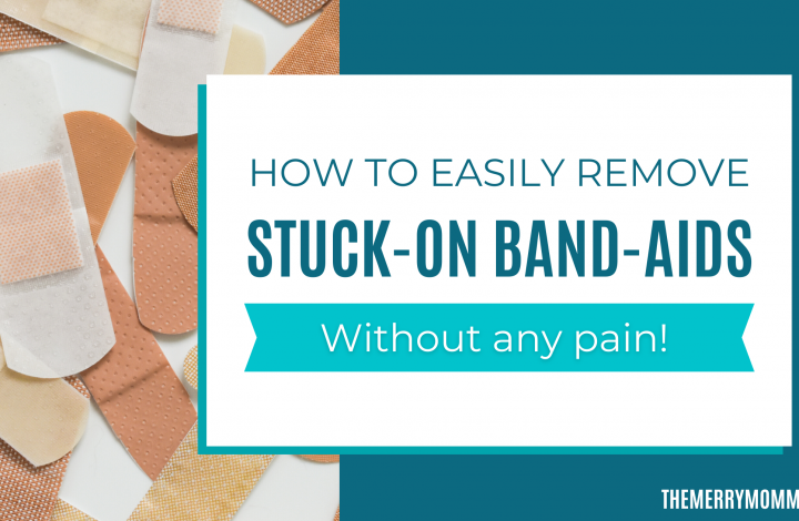 How to Painlessly Remove Stuck-On Band-Aids | The Merry Momma