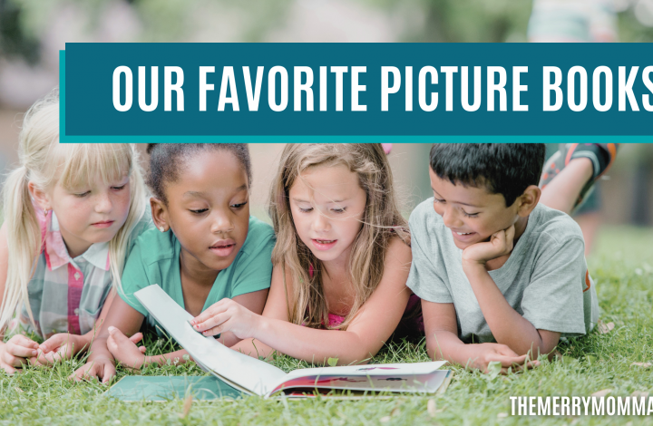Our Favorite Picture Books | The Merry Momma
