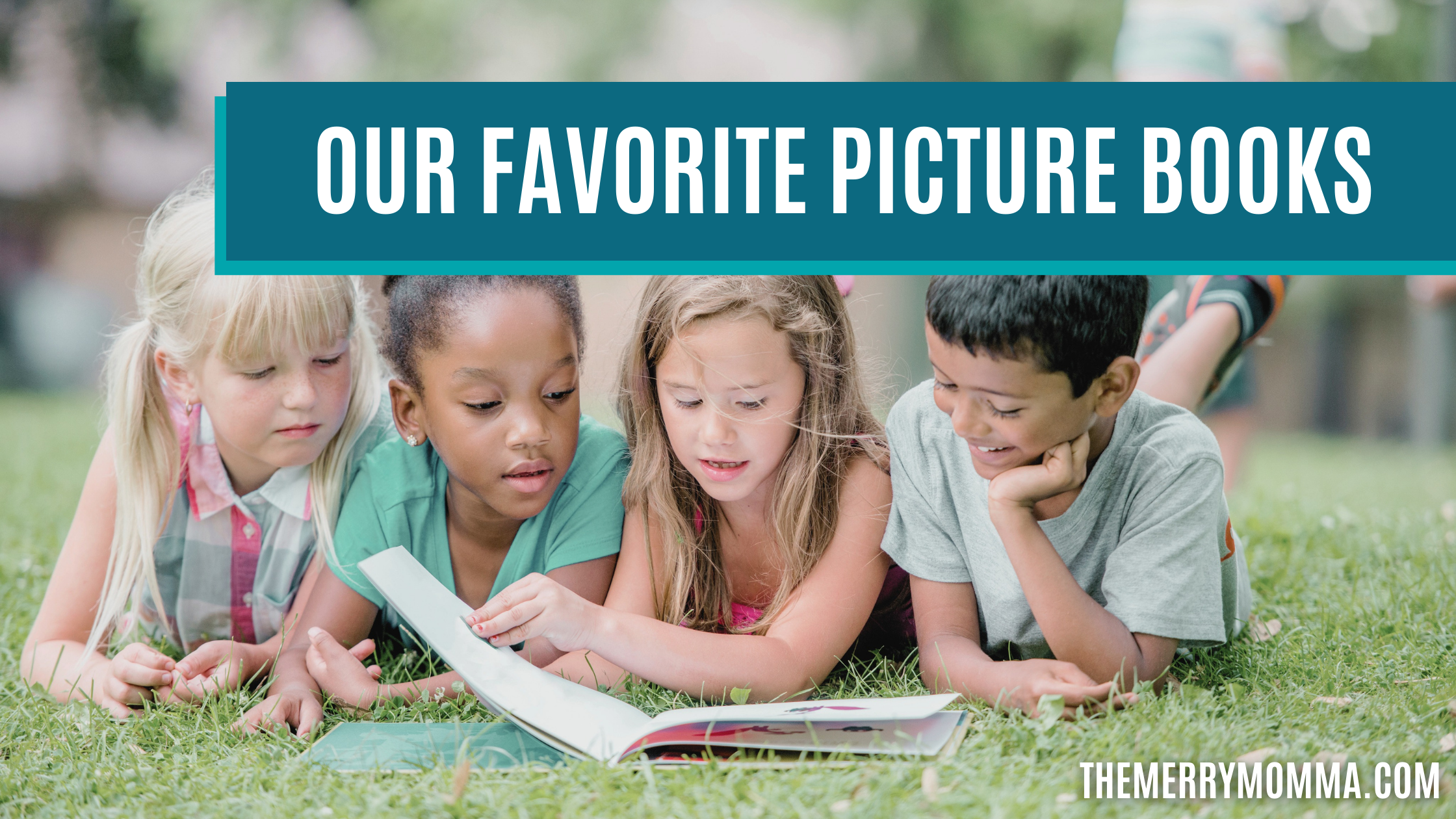 Our Favorite Picture Books   The Merry Momma