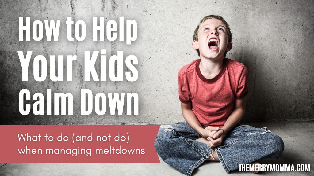 How to Help Your Kids Calm Down