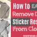 How to Easily Remove Dried Sticker Residue From Clothes | The Merry Momma