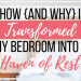 How (And Why) I Transformed My Bedroom Into a Haven of Rest