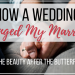 How a Wedding Changed My Marriage
