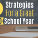 10 Strategies for a Great COVID School Year
